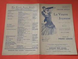 La Veuve Joyeuse( Opérette)-(Théâtre Apollo) (Musique Franz Le Har) Partition 1909 - Opera