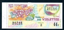 LOTERIE NATIONALE 1977 - TRANCHE N° 12 = VIOLETTES ( FLEUR ) / BILLET ENTIER SUPERBE Complet De Sa Souche VOIR  2 SCAN - Billets De Loterie