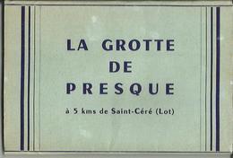 CARNET Complet De 10 Cartes Postales Anciennes De LA GROTTE DE PRESQUE à 5 Kms De Saint-Céré (Lot). - France
