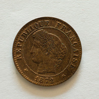 1 Centime 1872 K  Cérès Assez Rare - France