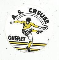 Autocollant, Sports , Football ,  A.S. CREUSE ,  GUERET - Autocollants
