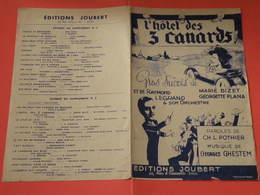 L'Hôtel Des 3 Canards (Georgette Plana)-(Paroles Ch.L. Pothier) (Musique Georges Ghestem) Partition 1941 - Musique & Instruments