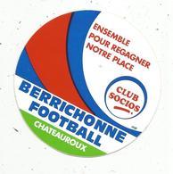 Autocollant, Sports , Football ,  BERRICHONNE FOOTBALL ,  CHATEAUROUX ,club SOCIOS - Autocollants
