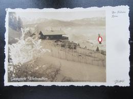 Postkarte Berghof / Haus Wachenfeld Obersalzberg - R! - Briefe U. Dokumente