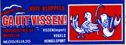 Autocollant Sticker Huis Kluppels MECHELEN Vissen Hengelsport Sportvissen Pêche - Autocollants