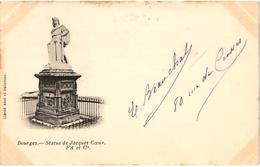 CPA  PRECURSEUR 18 BOURGES - UNE VUE  SUR LA STATUE DE JACQUES COEUR EN 1900 - Bourges