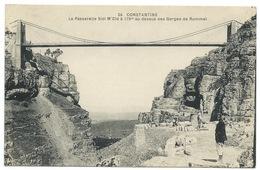 CPA CONSTANTINE PASSERELLE SIDI M'CID A 175 M AU DESSUS DES GORGES DE RHUMMEL / NEUVE - Constantine