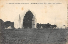Manoevres Historiques De Picardie 1910 Le Hangar Du Dirigeable Clément Bayard à Briot-Granvilliers 1914 - Dirigeables