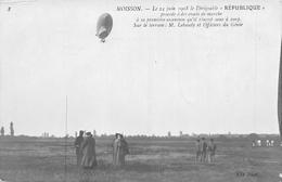 8 MOISSON. — Le 24 Juin 1908 Le Dirigeable « REPUBL1QUE » - Dirigeables