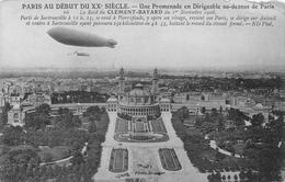 66 Le Raid Du CLEMENT-BAYARD Du 1er Novembre 1908 - PARIS AU DEBUT DU XXP SIECLE. — Une Promenade En Dirigeable Au-dessu - Dirigeables