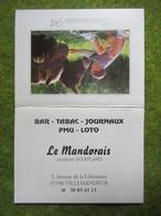"""Calendrier De Poche 1994 Bar-Tabac """"Le Mandorais"""" Villemandeur Loiret - Calendars"""