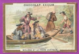 Chromo Image CHOCOLAT EXQUIS -  Grand Evénements - Molière , Chapelle Et Le Frère Quêteur  (encadré Doré) Barque - Unclassified