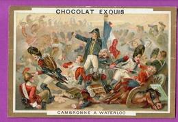 Chromo Image CHOCOLAT EXQUIS -  Grand Evénements - Cambronne à La Bataille De Waterloo (encadré Doré) - Unclassified