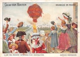 CACAO VAN HOUTEN - 5.JU1N 1783. PREMIERE EXPERIENCE D UNE MONTGOLFIERE.card - Montgolfières