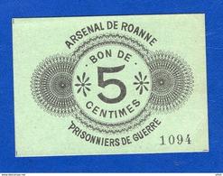 Roanne  5  Cents   1914/18  Neuf    Pg - Bonds & Basic Needs