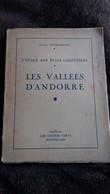 LIVRE LES VALLEES D ANDORRE VOYAGE AUX ETATS LILLIPUTIENS  GASTON COMBARNOUS ED CHENES VERTS ED 1933 - Livres, BD, Revues