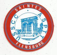 Autocollant , Sports , USSCC , ASPTT  , 17,  SAINTES , FLENSBURG - Stickers