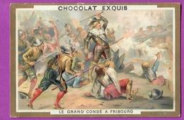 Chromo Image CHOCOLAT EXQUIS -  Grand Evénements - Le Grand Condé à  La Bataille De Fribourg  (encadré Doré) - Unclassified