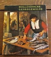 Boek   In Het DUITS  HOLLANDISCHE   GENREGEMALDE  1975 - Schilderijen &  Beeldhouwkunst