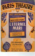 Paris-théâtre Gaité-Montparnasse-une Pièce De Dostoïevski L'éternel Mari Avec Georges Riquier-jacques Mauclair-Geneviève - Theatre