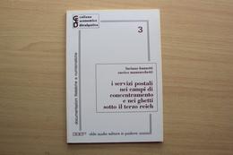 LIBRO CATALOGO COLLEZIONISTI I SERVIZI POSTALI NEI CAMPI DI CONCENTRAMENTO INTERESSANTE X STUDIO ANNULLI STORIA POSTALE - Lotti E Collezioni