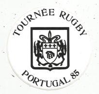Autocollant , Sports , Rugby ,tournée POITIERS ETUDIANT CLUB Au PORTUGAL , 1985 - Autocollants