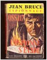 Jean Bruce. OSS-117. L'espionne S'évade. Les Presses De La Cité N° 165. - OSS117