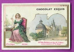 Chromo Image CHOCOLAT EXQUIS -  Roi Reine France - Mademoiselle De Sévigné 1626-1696 Château Des Rochers Prés De Vitré - Unclassified