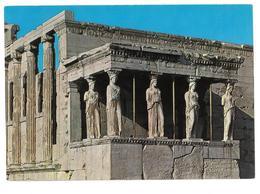Grecia Hellas Greece Athens Acropolis The Caryatides Atene Acropoli Le Cariatidi Non Viaggiata Condizioni Come Da Scansi - Grecia