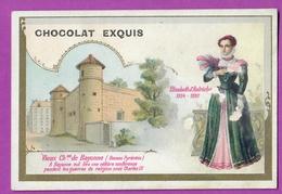 Chromo Image CHOCOLAT EXQUIS -  Roi Reine France - Elisabeth D'Autriche 1554 1592 Vieux Château De Bayonne - Unclassified