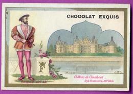 Chromo Image CHOCOLAT EXQUIS -  Roi Reine France - François 1er 1494 1547 Château De Chambord - Unclassified