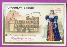 Chromo Image CHOCOLAT EXQUIS -  Roi Reine France - Anne D'Autriche 1801 1886 Château De Saint Germain - Unclassified