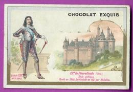 Chromo Image CHOCOLAT EXQUIS -  Roi Reine France - Louis XIII 1801 1843 Château De Pierrefonds - Unclassified