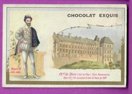 Chromo Image CHOCOLAT EXQUIS -  Roi Reine France - Henri III 1551 1589 Château De Blois - Unclassified
