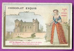 Chromo Image CHOCOLAT EXQUIS -  Roi Reine France - Louise De Lorraine 1534 1587 Château De Saumur - Unclassified