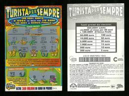 Gratta E Vinci - Turista Per Sempre - Lotto 1013 BIS - Lotteria Lottery Loterie Loteria Lotterie - Biglietti Della Lotteria