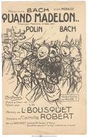 """Partition """" Quand Madelon ( Vient Nous Servir  Boire... ) """" - Chanson De Polin - Partition Et Paroles - Documents"""