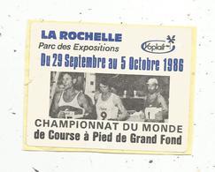 Autocollant , Sports , Athlétisme , CHAMPIONNAT DU MONDE DE COURSE A PIED DE GRAND FOND 1986,LA ROCHELLE - Aufkleber