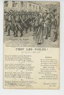 """GUERRE 1914-18 - Chanson De Route Par TOUSSAINT GUGLIELMI  """"C'EST LES POILUS """" (cachet Militaire Au Dos) - Guerra 1914-18"""