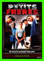 """AFFICHES DE FILM -  """" PETITS FRÈRES """" FILM DE JACQUES DOILLON EN 1999 - - Affiches Sur Carte"""