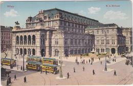 AUSTRIA - VIEN-- VIENNA- VIENNE - K.k. Hofoper -Tramway -- Uncirculated Old Postcard  -around 1910 - Non Classés