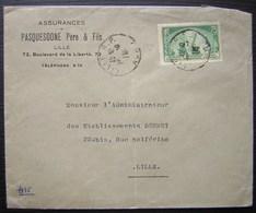 Lille Nord 1935 Pasquesoone Père Et Fils Assurances Avec N°303 Seul Sur Lettre (Benjamin Delessert) - Storia Postale