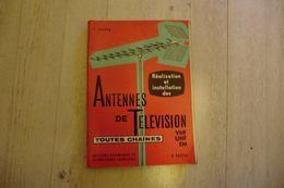 Livre-les Antennes De TV Et FM Toutes Chaines Par F. Juster 1974 - - Television