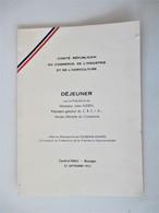 Menu 22 Septembre 1952 - Comité REPUBLICAIN Du Commerce & Industrie Avec Mr. JULIEN Ministre Du Commerce - BOURGES Cher - Menus