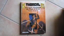 THORGAL T3 LES TROIS VIEILLARDS DU PAYS D'ARAN ROSINSKI   VAN HAMME - Thorgal