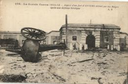 LA GRANDE GUERRE 1914-15 - Aspect D'un Fort D'Anvers Détruit Par Les Belges Après Une Défence Héroïque. (n°224). - Guerre 1914-18