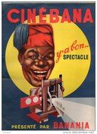 CINÉBANA . Y'A BON SPECTACLE . PRÉSENTÉ PAR BANANIA - Réf. N°80P - - Cioccolato