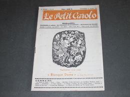 LE PETIT CAROLO - N°22 DU 27/4/1945 - BLANQUE DAME - SIEGE MONTIGNY LE TILLEUL. - Periódicos