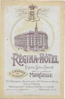 Regina Hotel Marseille C Cavasse Proprietaire Depliant, Publicitaire 3 Volets, Ancien (13,5x26 Ouvret) - Unclassified