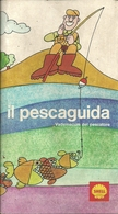 """""""Il Pescaguida, Vademecum Del Pescatore"""" Libro Su Pesca Acque Interne, Testi Dr. Giulio Conti, Prefazione V.G. Rossi - Caccia E Pesca"""